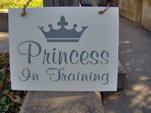Load image into Gallery viewer, Princess In Training Wood Vinyl Sign Crown Little Girl Kid Bedroom Door Hanger Club House Play Room Toy Room Home Birthday Gift Party Sign
