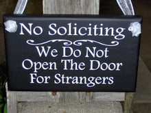 Load image into Gallery viewer, No Soliciting We Do Not Open The Door For Strangers Wood Vinyl Home Decor Sign Door Hanger Outdoor Yard Sign Private Property Do No Disturb - Heartfelt Giver