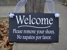 Load image into Gallery viewer, Welcome Sign Please Remove Shoes English Sign Spanish Signs Wood Vinyl Sign Take Off Shoes Home Decor No Shoes Sign Outdoor Porch Decor Art