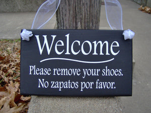 Welcome Sign Please Remove Shoes English Sign Spanish Signs Wood Vinyl Sign Take Off Shoes Home Decor No Shoes Sign Outdoor Porch Decor Art - Heartfelt Giver