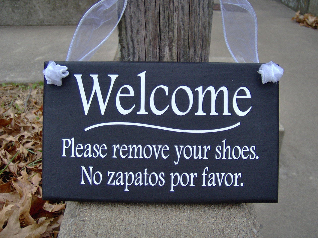 Welcome Sign Please Remove Shoes English Sign Spanish Signs Wood Vinyl Sign Take Off Shoes Home Decor No Shoes Sign Outdoor Porch Decor Art