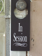 Load image into Gallery viewer, Door Knob Hanger In Session Wood Vinyl Sign Supplies for Office Businesses or Homes