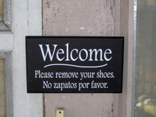Load image into Gallery viewer, Welcome Please Remove Shoes No Zapatos Por Favor Vinyl English Spanish Unique Home Decor Door Hanger Wood Sign Sayings Office Sign Porch - Heartfelt Giver