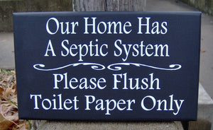 Home Septic System Please Flush Toilet Paper Only Wood Vinyl Sign Bath Sign Bathroom Wall Sign Housewarming Gift New Home Gift Wall Decor