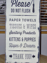 Load image into Gallery viewer, Please Do Not Flush Toilet Paper Only Septic Safe Bathroom Farmhouse Distressed Wood Vinyl Sign Handmade Vintage Style Shabby Cottage Chic - Heartfelt Giver
