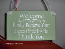 Load image into Gallery viewer, Welcome Kindly Remove Your Shoes Once Inside Thank You Wood Vinyl Take Off Shoes Garden Decoration Porch Sign Yard Sign Entry Outdoor Sign - Heartfelt Giver