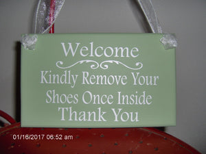 Welcome Kindly Remove Your Shoes Once Inside Thank You Wood Vinyl Take Off Shoes Garden Decoration Porch Sign Yard Sign Entry Outdoor Sign - Heartfelt Giver
