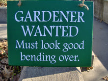 Load image into Gallery viewer, Funny Gardener Gift Wood Vinyl Sign Gift with Color Options - Heartfelt Giver