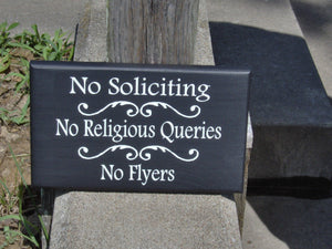 No Soliciting No Religious Queries No Flyers Wood Sign Vinyl Private Property Home Decor Door Hanger Front Porch Sign Entry Sign Patio Decor