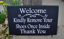 Load image into Gallery viewer, Welcome Kindly Remove Your Shoes Once Inside Thank You Wood Sign Vinyl Door Hanger Sign Decoration Porch Sign Take Off Shoes Home Decor Sign