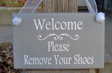 Load image into Gallery viewer, Wood Sign Welcome Please Remove Shoes Door Hanger Vinly Word Art Kindly Take Off Shoes Inside Everyday Porch Sign Entry Doo Sign Home Gray
