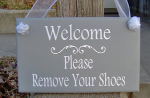 Wood Sign Welcome Please Remove Shoes Door Hanger Vinly Word Art Kindly Take Off Shoes Inside Everyday Porch Sign Entry Doo Sign Home Gray