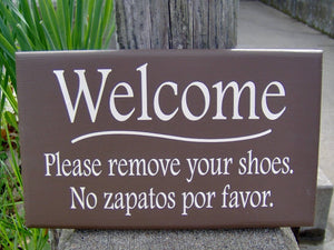 Sign Welcome Please Remove Shoes No Zapatos Por Favor Wood Vinyl English Spanish Wood Signs For Home Decor Sign Door Hanger Private Sign
