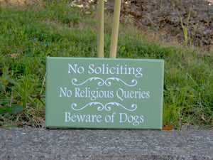 No Soliciting No Religious Queries Beware of Dogs Sign Wood Vinyl Welcome Sign Yard Sign Outdoor Garden Gate Sign Custom New Home Gift Green