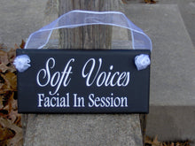 Load image into Gallery viewer, Soft Voices Facial Session Wood Sign Vinyl Beauty Salon Decor Door Hanger Spa Business Sign Office Supplies Massage Door Signs Store Signage - Heartfelt Giver
