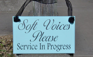Soft Voices Please Service In Progress Wood Vinyl Sign Massage Spa Salon Beauty Hair Therapy Doctor Quiet Kindly Business Office Supply Sign