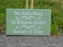 Load image into Gallery viewer, No Soliciting No Religious Queries Beware of Dogs Sign Wood Vinyl Welcome Sign Yard Sign Outdoor Garden Gate Sign Custom New Home Gift Green