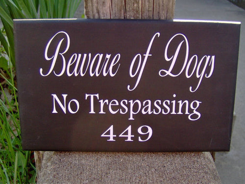 Beware Of Dogs No Trespassing House Number Vinyl Wood Sign Address Sign Porch Sign Yard Outdoor  Garden Sign Private Residence Property Door