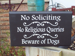 No Soliciting No Religious Queries Beware of Dogs Wood Vinyl Sign Pet Supply Outdoor Sign Porch Sign Entry Door Hanger Home Decor Gate Patio