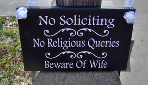No Soliciting No Religious Queries Beware Wife Wood Signs Vinyl Door Hanger Outdoor Gate Porch Sign Personalize Custom Home Decor Fun Family