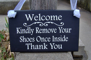 Welcome Kindly Remove Shoes Once Inside Thank You Wood Vinyl Signs For Homes and Businesses