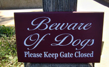 Load image into Gallery viewer, Beware of Dogs Please Keep Gate Closed Wood Sign Vinyl Outdoor Yard Sign Fence Garden Gate Hanger Home Door Decor Dog Lover Signs Gift Pet