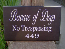 Load image into Gallery viewer, Beware Of Dogs No Trespassing House Number Vinyl Wood Sign Address Sign Porch Sign Yard Outdoor  Garden Sign Private Residence Property Door