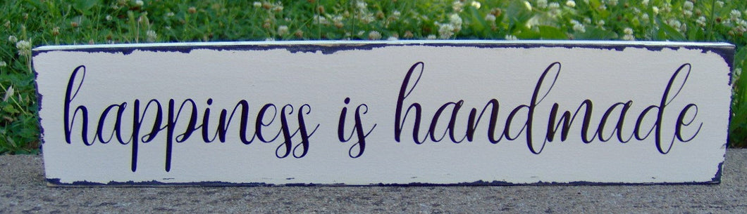 Happiness is Handmade Wood Vinyl Sign Distressed Rustic Home Gathering Barn Country Farmhouse Market Shabby Chic Primitive Wall Porch Sign