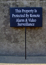 Load image into Gallery viewer, Property Remote Alarm Video Surveillance Wood Vinyl Outdoor Sign Camera Security Devise Warning Sign Front Yard Decor Porch Entrance Sign