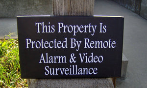 Property Protected Remote Alarm Video Surveillance Wood Vinyl Security Sign Warning Sign Business Office Supply Yard Wall Door Hanger Sign