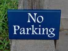 Load image into Gallery viewer, No Parking Sign Wood Sign Vinyl Navy Blue Signage Garage Sign Outdoor Sign Wall Decor Private Sign Garage Decor Driveway Sign Gifts For Dad