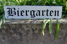 Load image into Gallery viewer, Biergarten Distressed Sign Wood Vinyl Bar Decor Sign Rustic Wood Sign Wall Hanging Wall Decor Farmhouse Family Gathering Friends Sign German - Heartfelt Giver