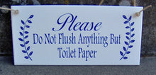 Load image into Gallery viewer, Bathroom Sign Please Do Not Flush Anything Toilet Paper Wood Vinyl Sign Restroom Powder Room Business Sign Office Decor Bathroom Wall Decor
