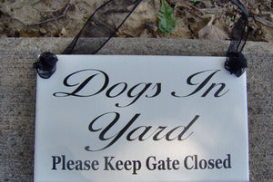 Dogs In Yard Please Keep Gate Closed Wood Signs Vinyl Outdoor Gifts Pet Supplies Porch Wall Hanging Door Hanger Yard Sign Decor Gate Signs