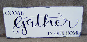 Come Gather Our Home Wood Vinyl Sign Etnryway Farmhouse Distressed Wall Decor Porch Sign Living Dining Room Family Gathering Signs Kitchen - Heartfelt Giver