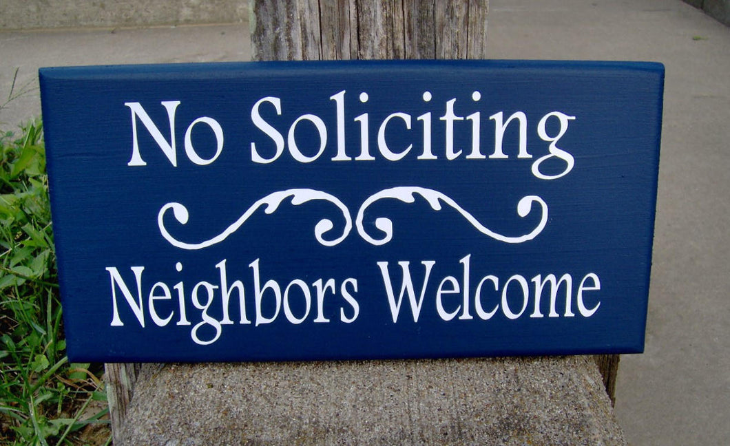 No Soliciting Neighbors Welcome Wood Sign Vinyl Navy Blue Wall Plaque Yard Sign Yard Art Outdoor Porch Door Hanger Personalized Custom Signs
