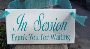 In Session Sign Thank You For Waiting Sign Wood Sign Vinyl Sign Door Hanger Office Sign Business Sign Office Decor Waiting Room Sign Plaque