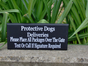 Protective Dogs Deliveries Over Gate Text Call Signature Required Wood Vinyl Sign Delivery Package Porch Sign Dog Gate Sign Front Door Sign - Heartfelt Giver