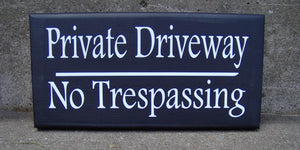 Private Driveway No Trespassing Wood Vinyl Sign Privacy Garage Sign Outdoor Yard Art Wooden Sign Housewarming Gift Custom Signs Fence Sign
