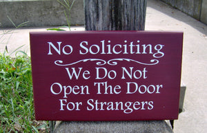 No Solicting We Do Not Open The Door For Strangers Wood Sign Vinyl Home Decor Door Hanger Red Outdoor Sign Yard Sign Yard Decor Garden Sign