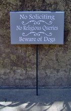 Load image into Gallery viewer, No Soliciting No Religious Queries Beware Of Dogs Wood Vinyl Stake Sign Outdoor Sign Yard Sign Security Pet Supplies Family Porch Sign Patio