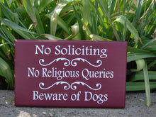 Load image into Gallery viewer, No Soliciting No Religious Queries Beware of Dogs Sign Wood Signage Vinyl Lettering Signage Pet Accessories Red Front Porch Decor Yard Decor