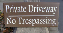 Load image into Gallery viewer, Private Driveway No Trespassing Wood Vinyl Sign Privacy Garage Sign Outdoor Yard Brown Wooden Sign Housewarming Gift Custom Signs Fence Sign