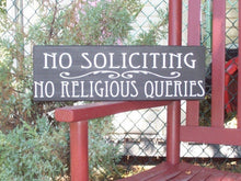 Load image into Gallery viewer, No Soliciting No Religious Queries Wood Sign Vinyl Outdoor Entryway Porch Exterior Signs For Home Yard Decor Private Signs Plaque Message