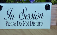 Load image into Gallery viewer, In Session Please Do Not Disturb Wood Vinyl Sign Office Sign For Door Hanger Business Signs Indoors  Therapy Beauty Salon Spa Massage Quiet - Heartfelt Giver
