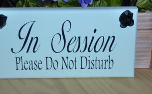 In Session Please Do Not Disturb Wood Vinyl Sign Office Sign For Door Hanger Business Signs Indoors  Therapy Beauty Salon Spa Massage Quiet - Heartfelt Giver