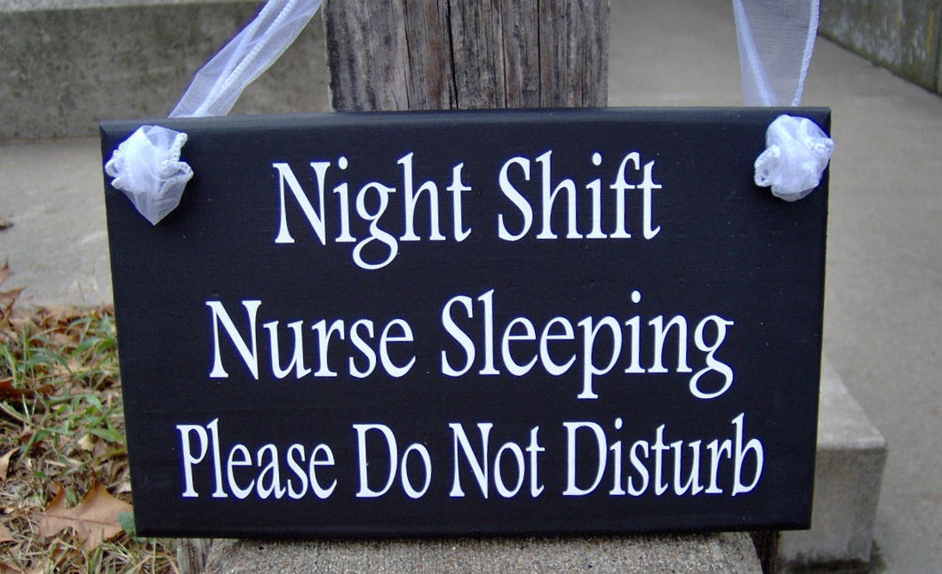 Night Shift Nurse Sleeping Please Do Not Disturb Wood Vinyl Signs Door Sign Door Decor Porch Sign Shift Worker Outdoor Yard Sign Yard Decor