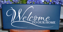 Load image into Gallery viewer, Welcome To Our Home Wood Vinyl Sign Front Door Hanger Porch Sign Family Sign Lake Sign Beach Sign Navy Blue Door Decor House Sign Custom - Heartfelt Giver