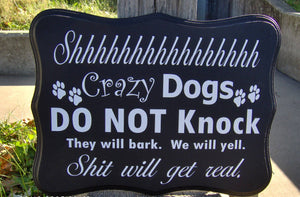 Crazy Dogs Do Not Knock Wood Vinyl Sign Dog Lover Gift Signs Wooden Plaque Porch Front Door Sign - Heartfelt Giver
