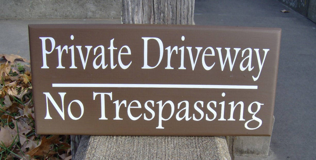 Private Driveway No Trespassing Wood Vinyl Sign Privacy Garage Sign Outdoor Yard Brown Wooden Sign Housewarming Gift Custom Signs Fence Sign